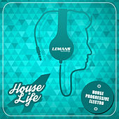 House 4 Life von Various Artists