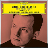 Shostakovich Under Stalin's Shadow - Symphony No. 10 (Live) by Boston Symphony Orchestra
