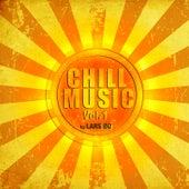 Chill Music, Vol. 1 by Lars Bo