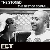 The Best Of So Far - EP by Stoned