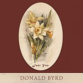 Just You by Donald Byrd