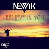 I Believe in You de Newik