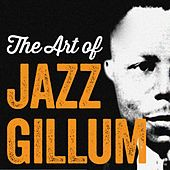 The Art of Jazz Gillum de Jazz Gillum