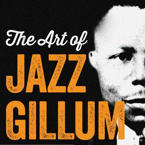 The Art of Jazz Gillum by Jazz Gillum