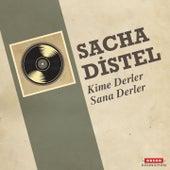 Kime Derler Sana Derler von Sacha Distel