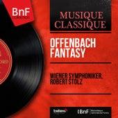 Offenbach Fantasy (Mono Version) de Robert Stolz