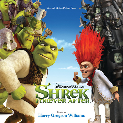 Shrek Forever After (Original Motion Picture Score) by Harry Gregson-Williams