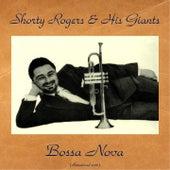 Bossa Nova (Remastered 2016) di Shorty Rogers