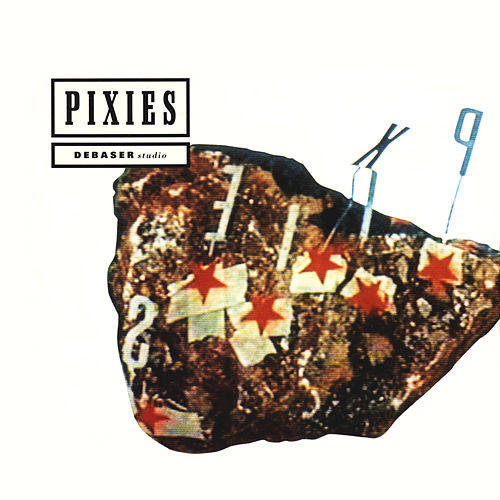 Debaser by Pixies
