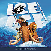 Ice Age: Continental Drift (Original Motion Picture Score) by John Powell