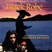 Black Robe (Original Motion Picture Soundtrack) by Georges Delerue