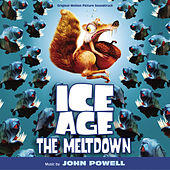 Ice Age: The Meltdown (Original Motion Picture Soundtrack) by John Powell