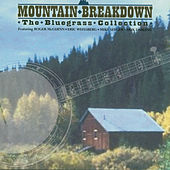 Mountain Breakdown (The Bluegrass Collection) by Various Artists