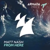 From Here de Matt Nash