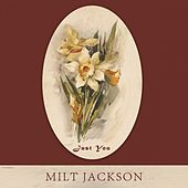 Just You by Milt Jackson