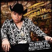 No Eres Tu, Ahora Soy Yo by Tito Y Su Torbellino