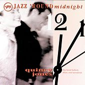 Jazz Round Midnight by Quincy Jones