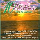 10 Exitos Para Tu Coleccion by Various Artists