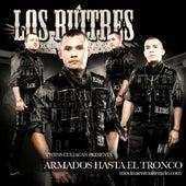 Armados Hasta El Tronco by Los Buitres De Culiacan Sinaloa