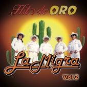 Hit's De Oro, Vol. 2 by La Migra