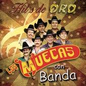 Hit's De Oro Con Banda de Los Muecas