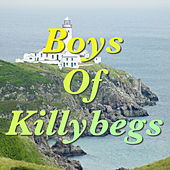 Boys Of Killybegs by Various Artists