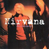 Performance (Live 1993) von Nirvana