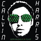 Merrymaking at My Place di Calvin Harris