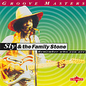 Remember Who You Are von Sly & the Family Stone