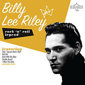 Rock 'N' Roll Legend: Billy Lee Riley by Various Artists
