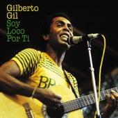 Soy Loco Por Ti von Gilberto Gil