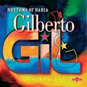 Rhythms Of Bahia von Gilberto Gil