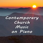Contemporary Church Music on Piano by Praise and Worship