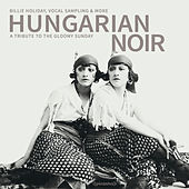 Hungarian Noir von Various Artists