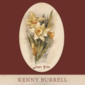 Just You von Kenny Burrell