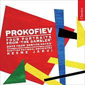 PROKOFIEV, S.: Semyon Kotko Suite / 4 Portraits and Denouement from The Gambler (Royal Scottish National Orchestra, N. Jarvi) by Neeme Jarvi