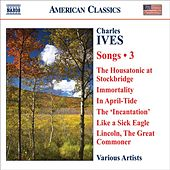 IVES, C.: Songs, Vol. 3 by Various Artists