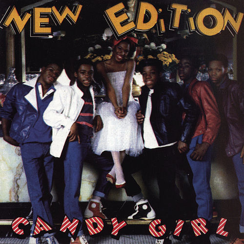 Candy Girl by New Edition