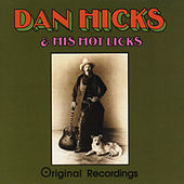 Original Recordings von Dan Hicks