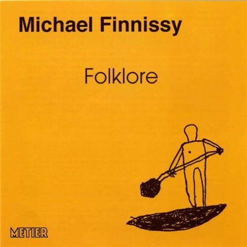 Finnissy: Folklore by Michael Finnissy