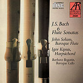 Bach: Six Flute Sonatas by John Solum
