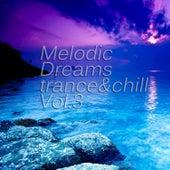 Melodic Dreams, Vol. 3 von Various Artists