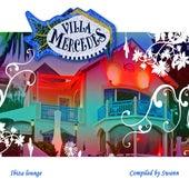 Villa Mercedes Ibiza Lounge von Various Artists