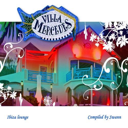 Villa Mercedes Ibiza Lounge by Various Artists