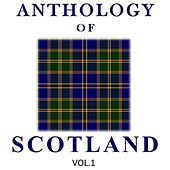 Anthology of Scotland, Vol. 1 by Various Artists