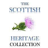 The Scottish Heritage Collection di Various Artists