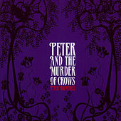 Peter and the Murder of Crows fra Peter Bruntnell