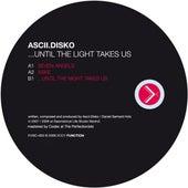Until The Light Takes Us by Ascii Disko