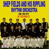 In Hi-Fi Stereo by Shep Fields