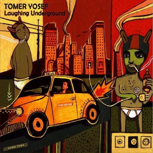 Laughing Underground by Tomer Yosef